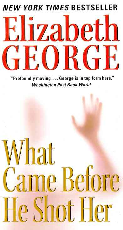What Came Before He Shot Her By George, Elizabeth