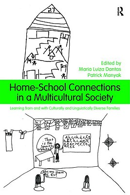Home-School Connections in a Multicultural Society By Maria Luiza, Dan/ Manyak, Patrick C. (EDT)